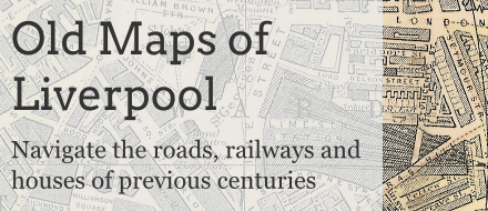 Browse through old maps from Victorian Liverpool